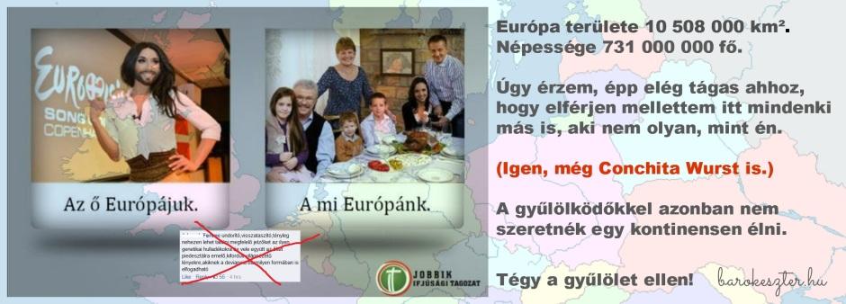 Természetesen ez VAGY-VAGY alapon működik: kizárt dolog, hogy békében éljenek ugyanabban az Európában a két kép szereplői – genetikai hulladékozásért katt a képre!