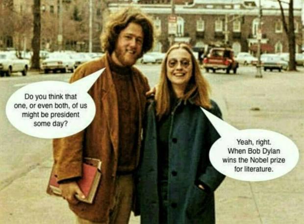Mit gondolsz, lehet egy nap egyikünk - vagy éppen mindkettőnk - az USA elnöke? - Na ja, persze, majd ha a Bob Dylan irodalmi Nobelt kap!